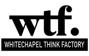 About Whitechapel Thinking Factory